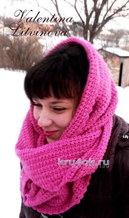 Снуд крючком. Работа Валентины Литвиновой вязание и схемы вязания