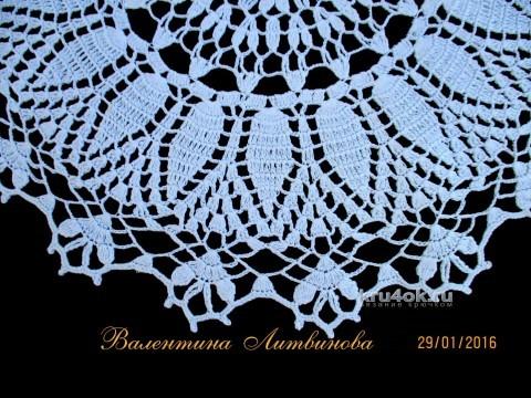 Вязаная крючком салфетка. Работа Валентины Литвиновой вязание и схемы вязания