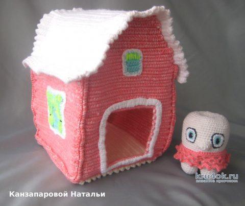 Домик и зубик - вязаные игрушки. Работа Канзапаровой Натальи вязание и схемы вязания