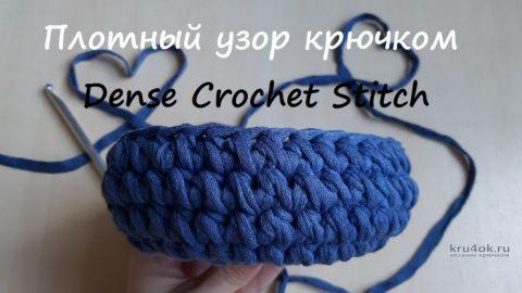 Плотный узор для трикотажной пряжи, видео-урок вязание и схемы вязания